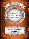 The Count of Monte Cristo, Part Three (eBook)